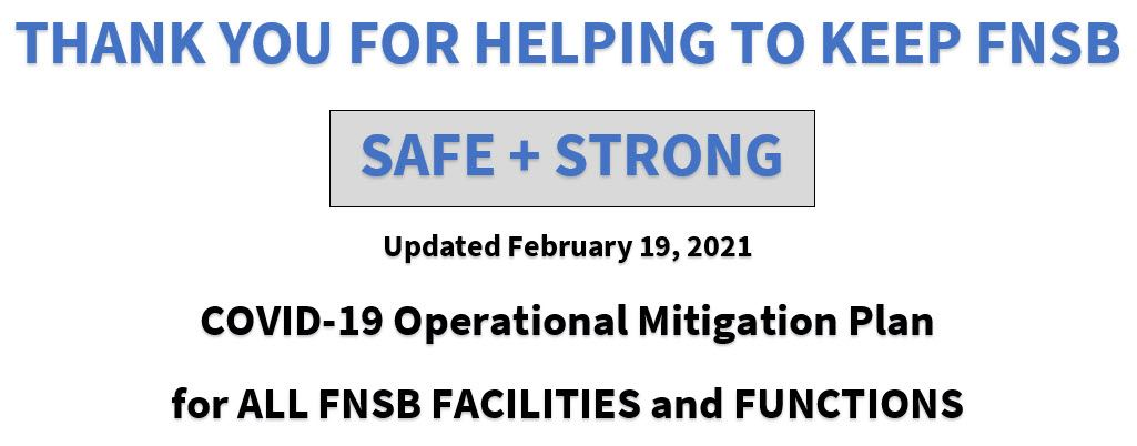 Thank you for helping to keep FNSB Safe and Strong